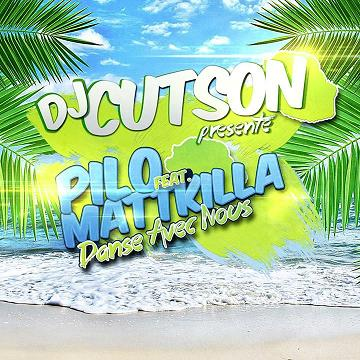 Dj Cutson ft (Dj) Mista Pilo ft Matt Killa - danse avec nous2