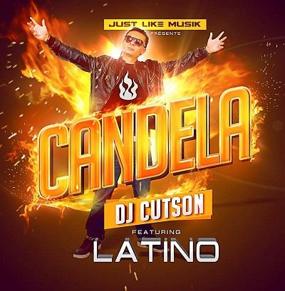 Dj Cutson ft Latino - candela