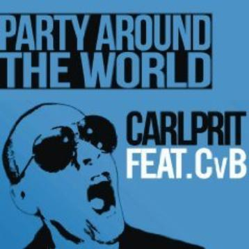 Carlprit ft CvB - party around the world