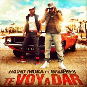 David Moka ft Underes (Paris Flow) - te voy a dar1