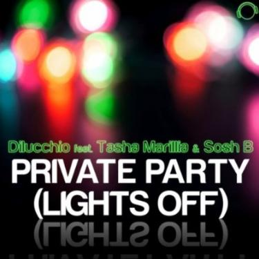 Dilucchio ft Tasha Marillia & Sosh B - private party (lights off)