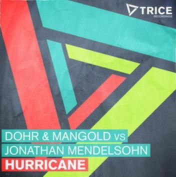 Dohr & Mangold vs Jonathan Mendelsohn - hurricane