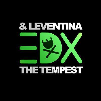 EDX & Leventina - the tempest