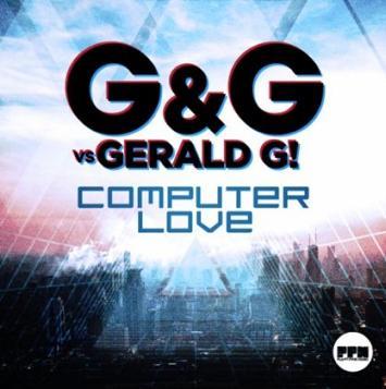 G&G vs Gerald G - computer love