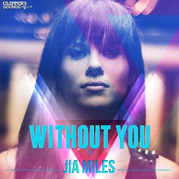 Jia Miles - without you