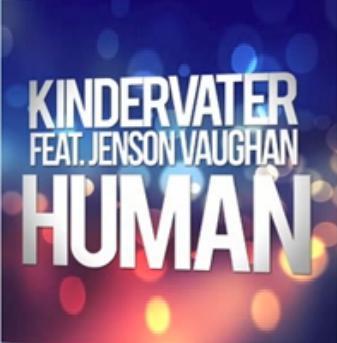 Kindervater ft Jenson Vaughan - human