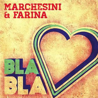 Marchesini & Farina - bla bla