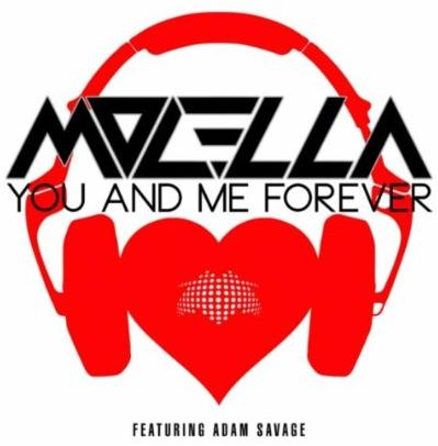 Molella ft Adam Savage - you and me forever