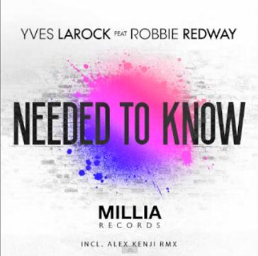 Yves Larock ft Robbie Redway - needed to know