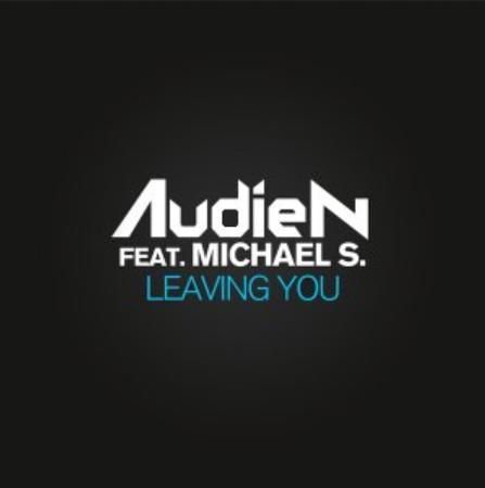 Audien ft Michael S - leaving you1