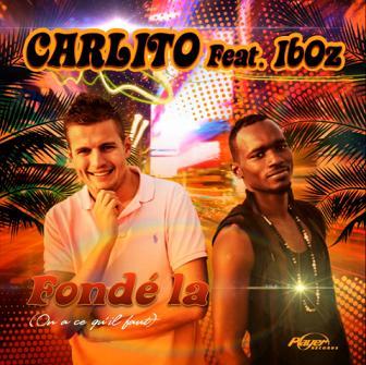 Carlito ft Iboz - fonde la (on a ce qu'il faut)