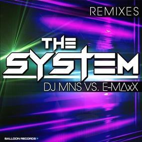 DJ MNS vs E-Maxx - the system