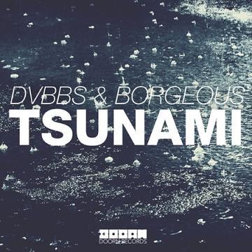 DVBBS vs Borgeous - tsunami