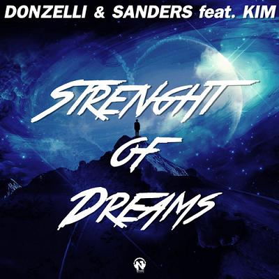 Donzelli & Gil Sanders ft Kim - strenght of dreams
