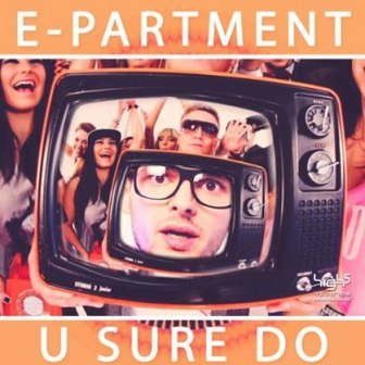 E-Partment - u sure do1