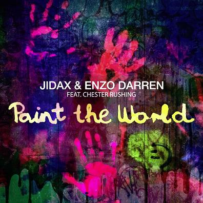 Jidax & Enzo Darren ft Chester Rushing - paint the world