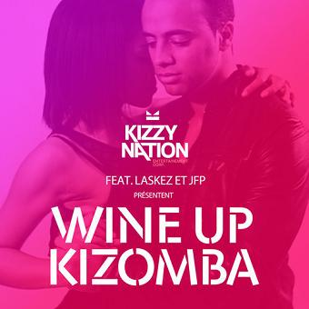 Laskez & J.F.P - wine up kizomba