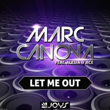 Marc Canova ft Alesia & Jice - let me out