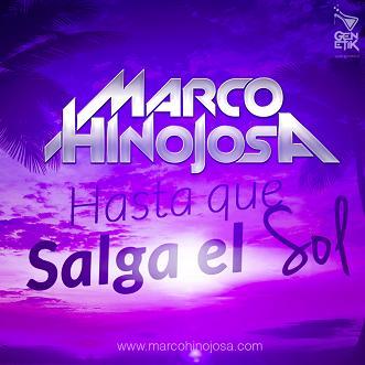 Marco Hinojosa - hasta que salga el sol