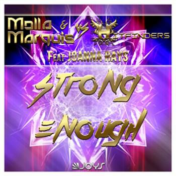 Molla & Marquis vs Hitfinders ft Joanna Rays - strong enough