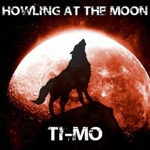 Ti-Mo - howling at the moon