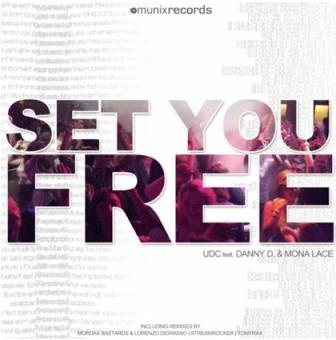 UDC ft Danny D & Mona Lace - set you free