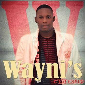 Wayni's - c'est chaud