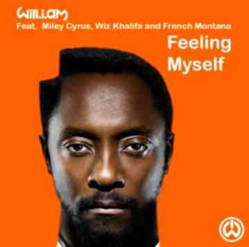 Will I Am ft Miley Cyrus & Wiz Khalifa & French Montana - feeling myself