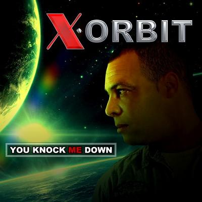 X Orbit - you knock me down