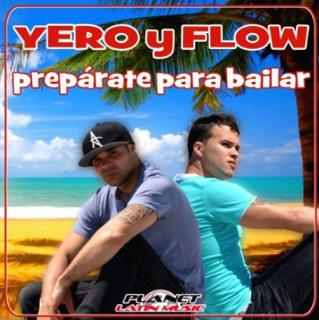 Yero y Flow - preparate para bailar1