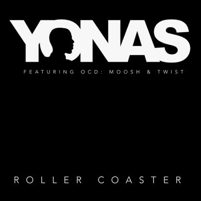 Yonas ft OCD (Moosh & Twist) - roller coaster