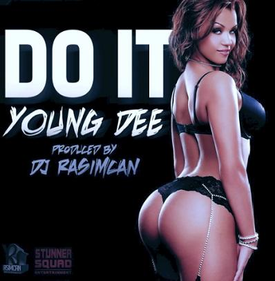 Young Dee - do it (Prod.by Dj Rasimcan)