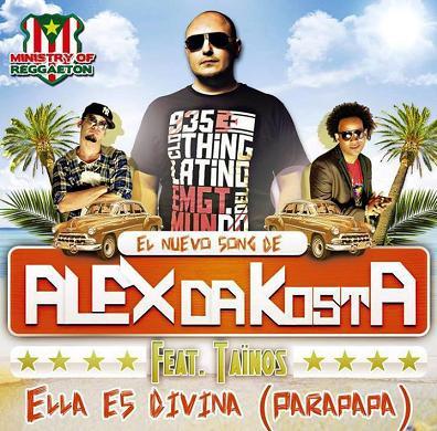 Alex Da Kosta ft Tainos - ella es divina (parapapa)
