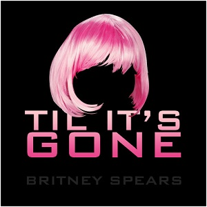 Britney Spears - til it's gone