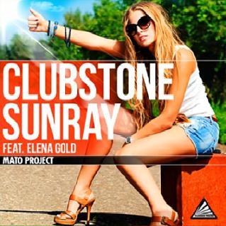 Clubstone ft Elena Gold - sunray