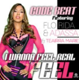 Code Beat & Teairra Marie ft Florida & Adassa - I Wanna feel real
