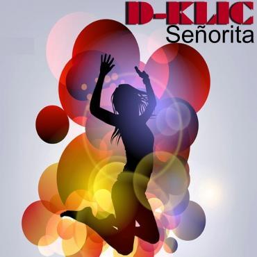 D-Klic - senorita