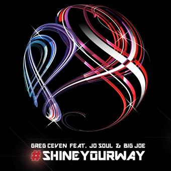Dj Greg Ceven ft Jo Soul & Big Joe - shine your way