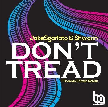 Jake Sgarlato & Shwann - don't tread