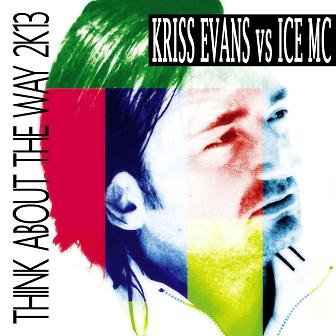 Kriss Evans vs Ice Mc - think about the way 2K13