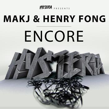 MAKJ & Henry Fong - encore