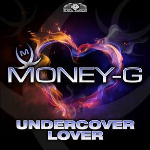 Money-G - undercover lover