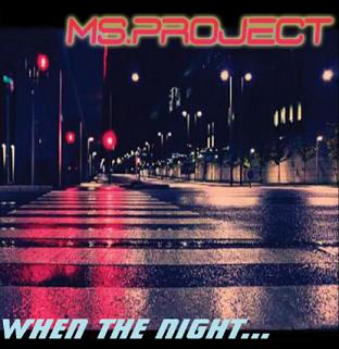 Ms Project - when the night