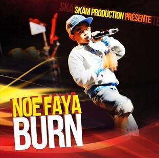 Noe Faya - burn