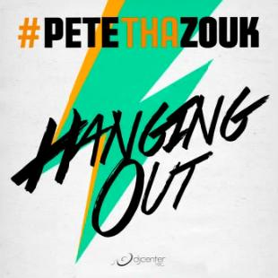 Pete Tha Zouk - hanging out