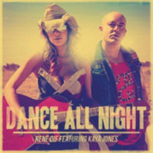 René Dif ft Kaya Jones - dance all night