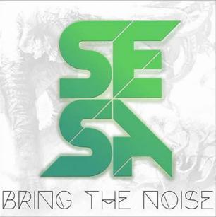 SESA - bring the noise