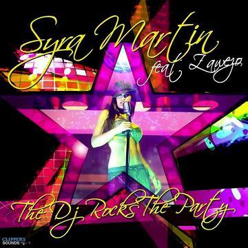 Syra Martin ft Zawezo - the dj rocks the party1