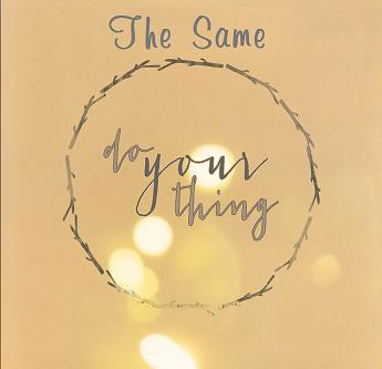 The Same - do your thing