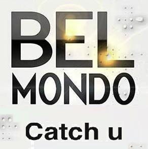 Bel-Mondo - catch u